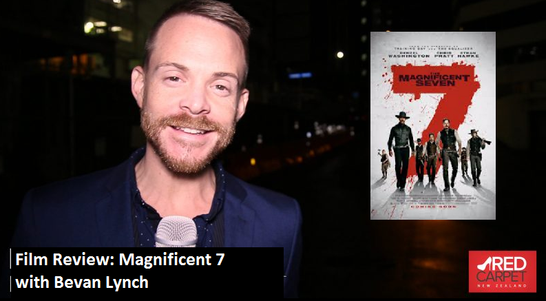 The Magnificent 7 Film Review With Red Carpet TV Bevan Lynch