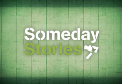 Someday Stories Premiere 2018