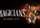 The Magicians – Auckland Opening Night 2017