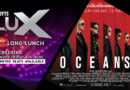 Lux Long Lunch: Ocean's 8